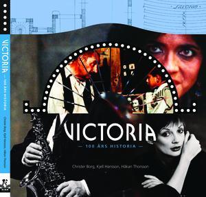Victoria - 100 års historia